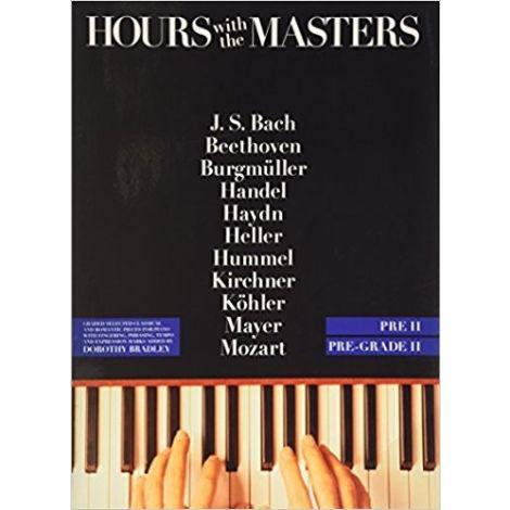 Hours With The Masters Pre Grade 2 (Piano Solo), e