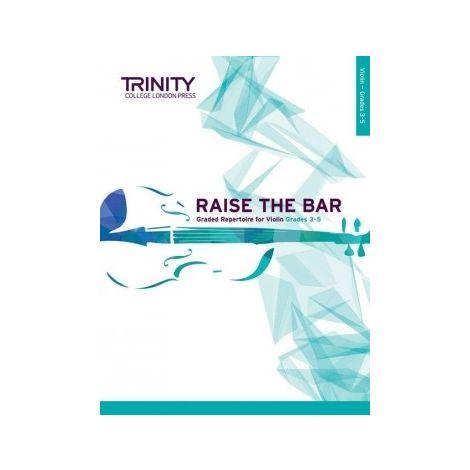 TCL Trinity College London Raise the Bar Violin book 2 (Grades 3 - 5)