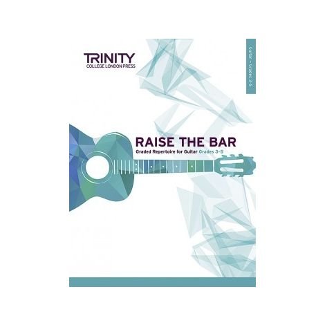 TCL Trinity College London Raise the Bar Guitar book 2 (Grades 3 - 5)