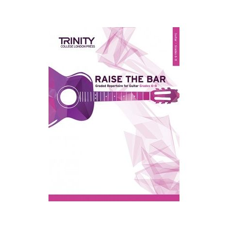 TCL Trinity College London Raise the Bar Guitar book 3 (Grades 6 - 8)